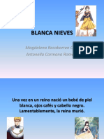 BLANCA NIEVES. Magdalena y Antonella