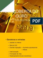 A DESCOBERTA DO OURO