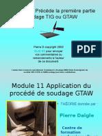 Introduction Précède la première partie Soudage TIG ou GTAW.ppt