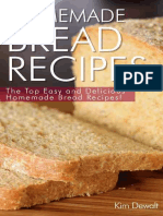 Homemade Bread Recipes_ the Top Easy and Delicious Homemade Bread Recipes! - Kim Dewalt
