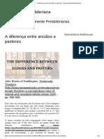 A Diferença Entre Anciãos e Pastores - Puramente Presbiteriana