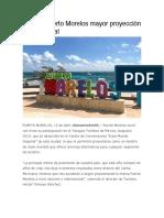 Tendrá Puerto Morelos mayor proyección internacional