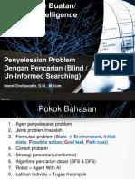 04-Penyelesaian Problem Dengan Pencarian (Un-Informed Searching)_AI_v2.05
