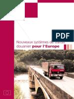 Nouveaux systemes de transit douanier pour UE