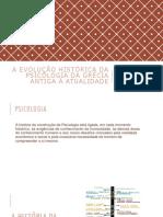 A Evolução Histórica da Psicologia da Grécia antiga (2).pptx