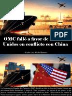 Carlos Luis Michel Fumero - OMC Falló a Favor de Estados Unidos en Conflicto ConChina