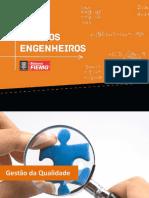 Gestão da Qualidade. Programa Futuros Engenheiros
