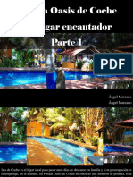 Ángel Marcano - Posada Oasis de Coche, Un LugarEncantador, Parte I