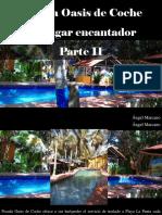 Ángel Marcano - Posada Oasis de Coche, Un LugarEncantador, Parte II