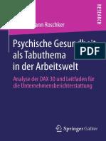 Nicole Susann Roschker (auth.) - Psychische Gesundheit als Tabuthema in der Arbeitswelt_ Analyse der DAX 30 und Leitfaden für die Unternehmensberichterstattung (2013, Gabler Verlag).pdf