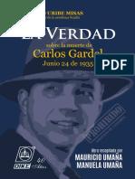 """""""La Verdad"""" sobre la muerte de Carlos Gardel"""