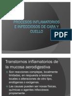 Procesos Inflamatorios e Infecciosos de Cara y Cuello