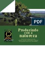 Produzindo Com a Natureza PRbio