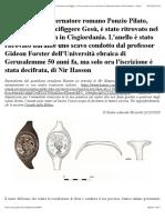 Un anello del governatore romano Ponzio Pilato, colui che fece crocifiggere Gesù, è stato ritrovato nel sito dell'Hero