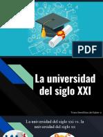 La Universidad Del Siglo XXI