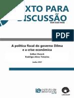 A política fiscal do governo Dilma e a crise econômica. Esther Dweck e Rodrigo Alves. (Autores).pdf