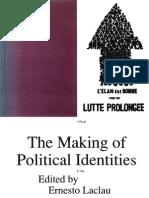 Ernesto Laclau - The Making of Political