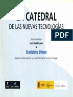 11 | La Catedral de Las Nuevas Tecnologias. Smart Street Procomún | Gran Vía Procomún | Spain
