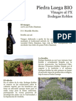 Piedra Luenga BIO, Vinagre al PX