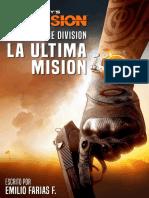 Crónicas the Division La Última Misión
