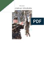 Tóth Lóránd- Katonai túlélés