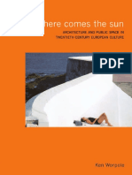 WORPOLE (Ken)_Here Comes the Sun ~ Architecture and Public Space in Twentiethcentury European Culture, 2000