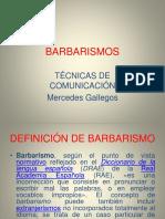 Barbarism Os