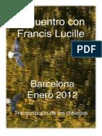 Encuentro Francis - Enero 2012