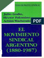 GODIO; PALOMINO - El movimiento sindical argentino (1880-1987).pdf