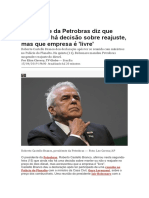 Presidente da Petrobras diz que ainda não há decisão sobre reajuste, mas que empresa é 'livre'