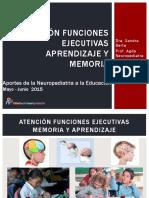Atención. Funciones Ejecutivas. Aprendizaje y Memoria.