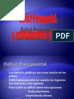 Déficit y endeudamiento público