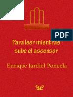 Jardiel Poncela Enrique - Para Leer Mientras Sube El Ascensor.pdf