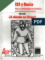 URSS Y RUSIA, RUPTURA HISTÓRICA Y CONTINUIDAD ECONÓMICA, A DÓNDE VA CHINA..pdf