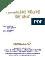 1 VPA-3 Bimestre- 4 Ano - Trabalho_teste_de_CNC-Equipe B.ppt