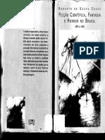 Ficção Científica, Fantasia e Horror No Brasil - 1875 a 1950 Roberto de Sousa Causo