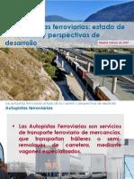 Las Autopistas Ferroviarias Estado de La Cuestión y Prespectivas de Desarrollo