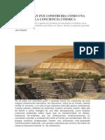 TEOTIHUACÁN FUE CONSTRUIDA COMO UNA RÉPLICA DE LA CONCIENCIA CÓSMICA.docx