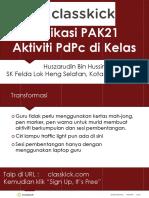 Panduan Classkick - Aplikasi PAK21 Aktiviti PdPc Di Dalam Kelas