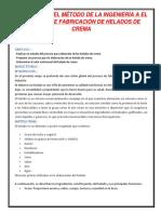 Aplicación Del Método de La Ingeniería a El Proceso de Fabricación de Helados de Crema (Reparado)