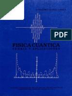 Física cuántica. Teoría y aplicaciones - Vol I - Castillo Torres.pdf
