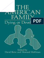 David Reiss (auth.), David Reiss M. D., Howard A. Hoffman M. D. (eds.) - The American Family_ Dying or Developing-Springer US (1979).pdf