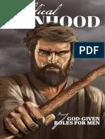Biblical Manhood, 7 GOD-Given roles for men, Joel Hilliker-1-175.pdf
