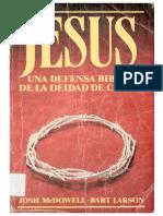 Jesús. Una defensa bíblica de la deidad de Cristo. Josh McDowell.pdf