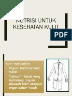 2. Nutrisi Untuk Kesehatan kulit-1.pptx