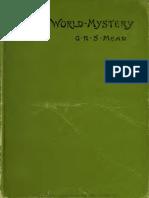 G.R.S. Mead - The World-Mystery Four Essays (1895)
