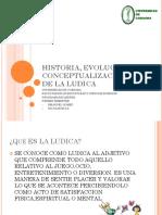 Historia, Evolucion y Conceptualizaciones de La Ludica
