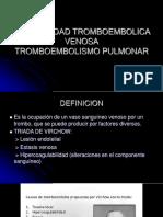 ENFERMEDAD TROMBOEMBOLICA VENOSA
