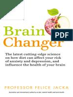 Brain Changer_ the Good Mental Health Diet by Felice Jacka