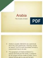 01 Arabia - The Cradle of Islam